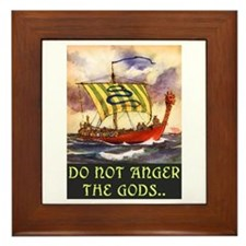 DO NOT ANGER THE GODS Framed Tile