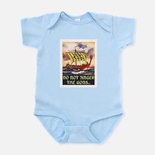DO NOT ANGER THE GODS Infant Bodysuit