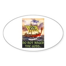 DO NOT ANGER THE GODS Decal