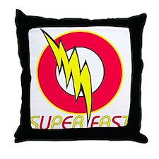 super fast Throw Pillow