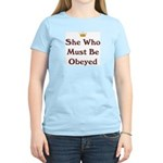 She Who Must Be Obeyed Women's Light T-Shirt