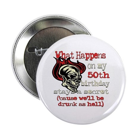 "Drinking 50th 2.25"" Button"