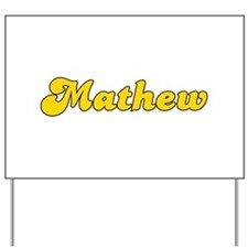 Retro Mathew (Gold) Yard Sign