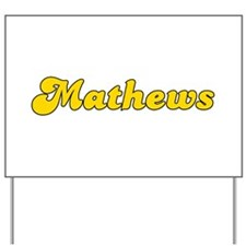 Retro Mathews (Gold) Yard Sign