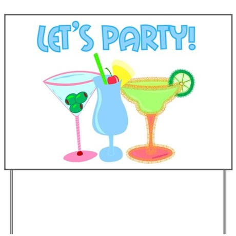 Let's Party! Yard Sign