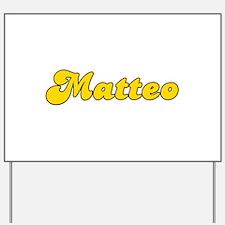 Retro Matteo (Gold) Yard Sign