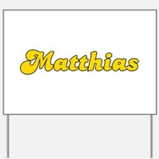 Retro Matthias (Gold) Yard Sign