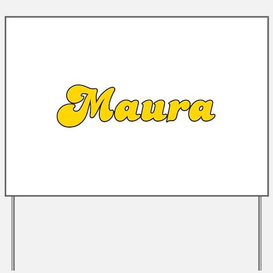 Retro Maura (Gold) Yard Sign