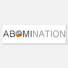 Anti-Obama ABOMINATION Bumper Bumper Sticker
