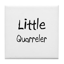 Little Quarreler Tile Coaster