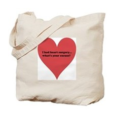 I had heart surgery, what's y Tote Bag