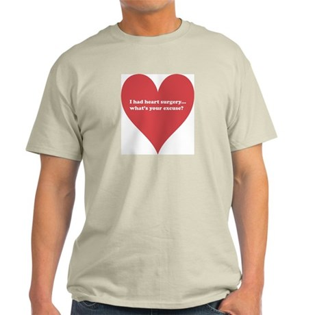 I had heart surgery, what's y Light T-Shirt