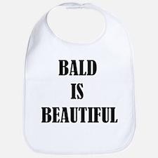 Bald is Beautiful Bib