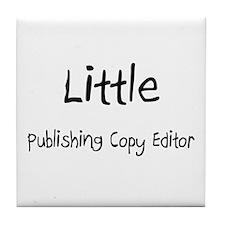 Little Publishing Copy Editor Tile Coaster
