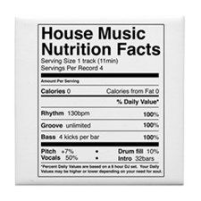 House Music Nutrition Facts Tile Coaster