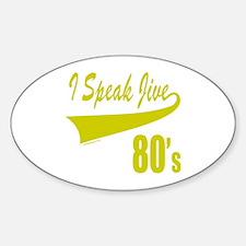 I SPEAK JIVE Oval Decal