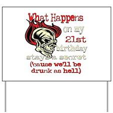 Drinking 21st Yard Sign