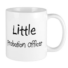 Little Probation Officer Mug