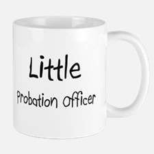 Little Probation Officer Mug
