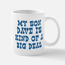 Dave is a big deal Mug