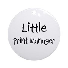 Little Print Manager Ornament (Round)