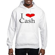 I Heart Cash Hoodie Sweatshirt