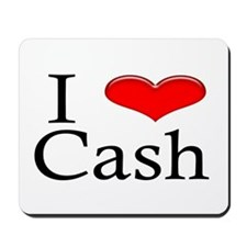 I Heart Cash Mousepad