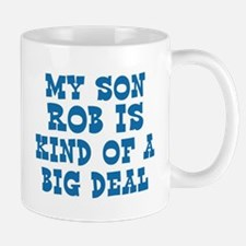 Rob is a big deal Mug