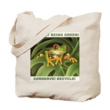 """Conserve! Recycle!"" Tote Bag"