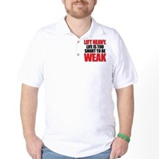 LIFE TOO SHORT WEAK T-Shirt