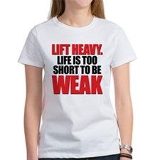 LIFE TOO SHORT WEAK Tee