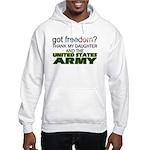 Got Freedom? Army (Daughter) Hooded Sweatshirt