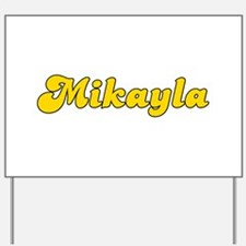 Retro Mikayla (Gold) Yard Sign