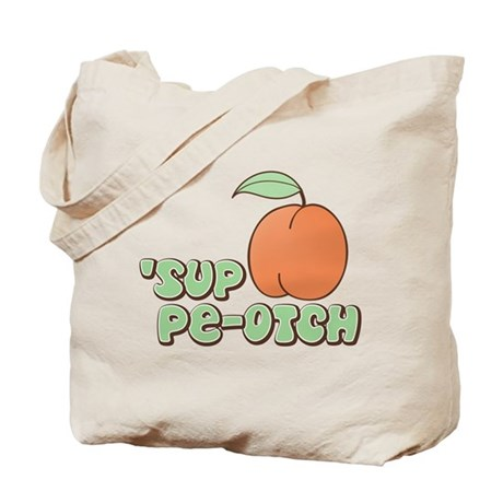 'Sup Pe-otch Cheesy Tote Bag