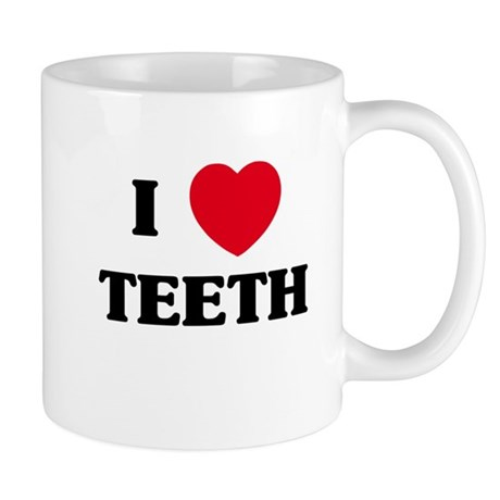 I Love Teeth Mug