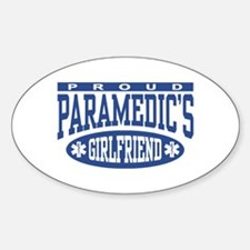 Proud Paramedic's Girlfriend Oval Decal