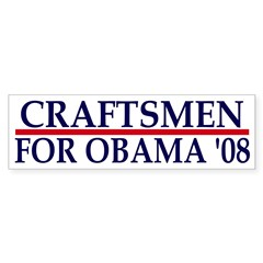 Craftsmen for Obama 08 Bumper Bumper Sticker