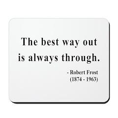 Robert Frost 16 Mousepad