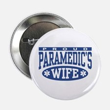 """Proud Paramedic's Wife 2.25"""" Button"""