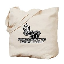 Cosmetologist By Day Tote Bag