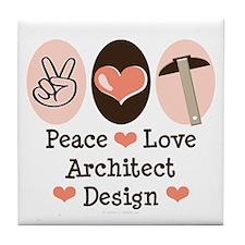Peace Love Architect Tile Coaster