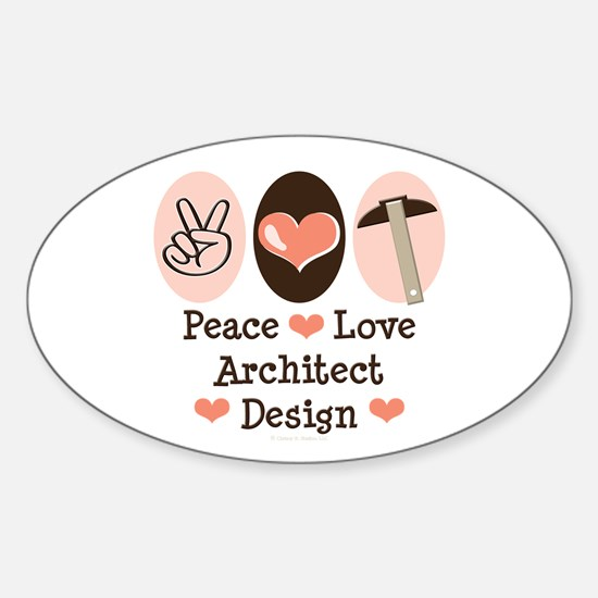 Peace Love Architecture Oval Decal