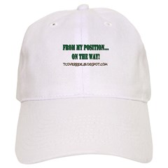 From My Position Baseball Cap