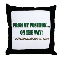 From My Position Throw Pillow