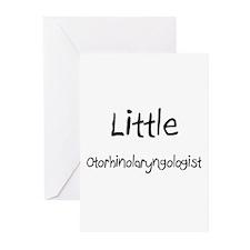 Little Otorhinolaryngologist Greeting Cards (Pk of