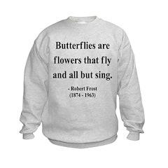 Robert Frost 10 Sweatshirt