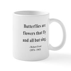 Robert Frost 10 Mug