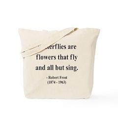 Robert Frost 10 Tote Bag