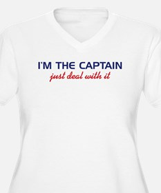 I'm the Captain Just Deal Wit T-Shirt