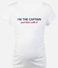 I'm the Captain Just Deal Wit Shirt